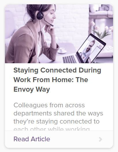 Staying Connected During Work From Home: The Envoy Way